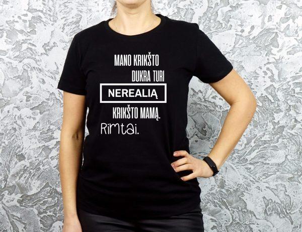 Marškinėliai su užrašu krikšto dukra turi krikšto mamą juodi