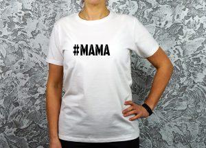 balti marškinėliai mamai