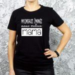 marškinėliai mamai su užrašu mylimiausi žmonės mane vadina mama