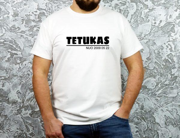Balti marškinėliai tetukas nuo