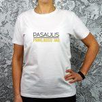 Balti moteriški marškinėliai su užrašu Pasaulis priklauso tau