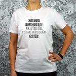 Motyvaciniai balti marškinėliai Tu esi daugiau nei šis testas