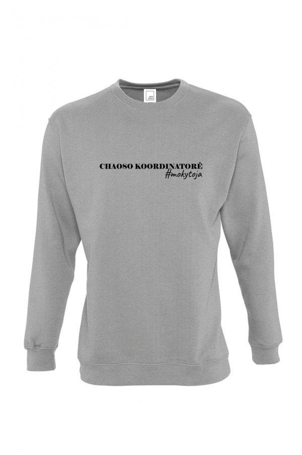 Pilkas džemperis su užrašu Chaoso koordinatorė mokytoja