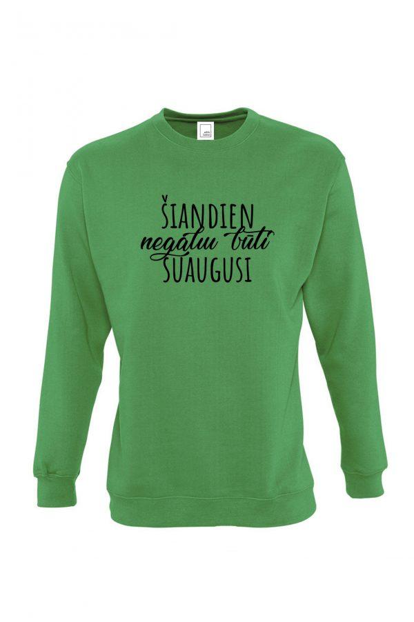 Žalias džemperis su užrašu Šiandien negaliu būti suaugusi